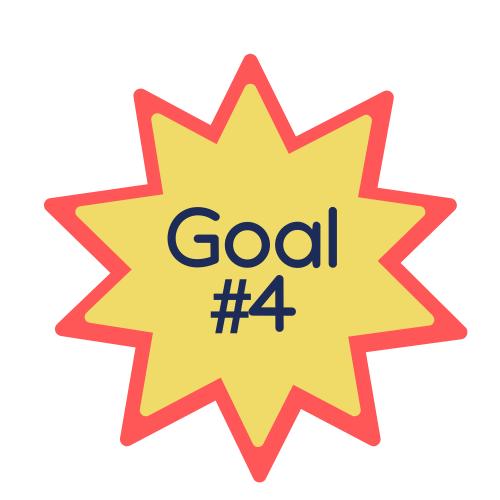 Goal #4