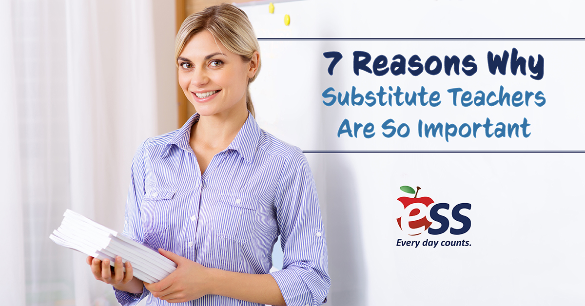 7 Reasons Why Substitute Teachers Are So Important