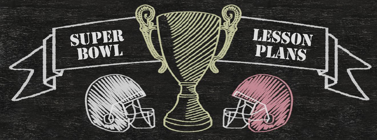 Super Bowl Lesson Plans